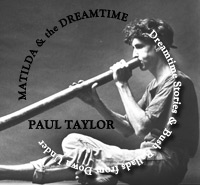 Matilda and Dreamtime by Paul Taylor
